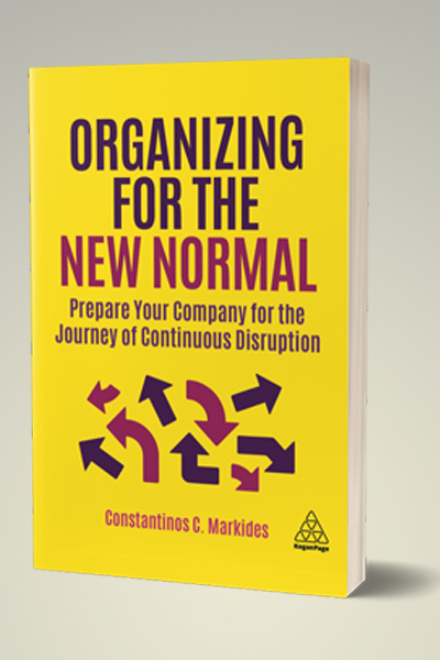 Organizing for the New Normal: Prepare your company for the journey of continuous disruption